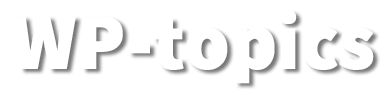 – WP topics –
